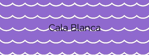 Información de la Cala Blanca en Ciutadella de Menorca