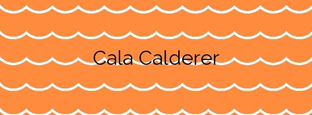 Información de la Cala Calderer en Es Mercadal