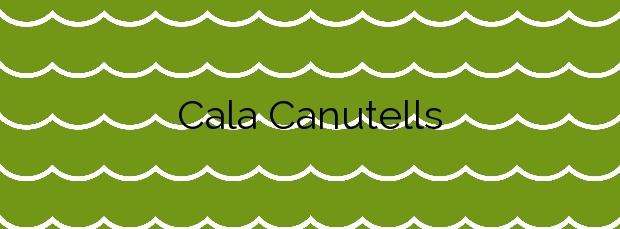 Información de la Cala Canutells en Maó