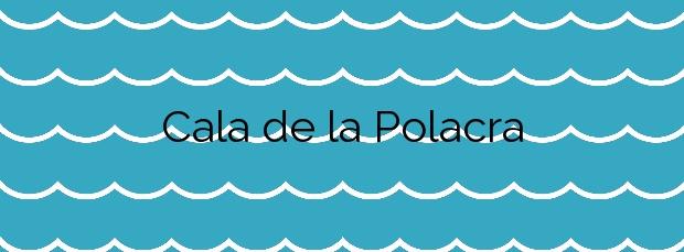 Información de la Cala de la Polacra en Níjar