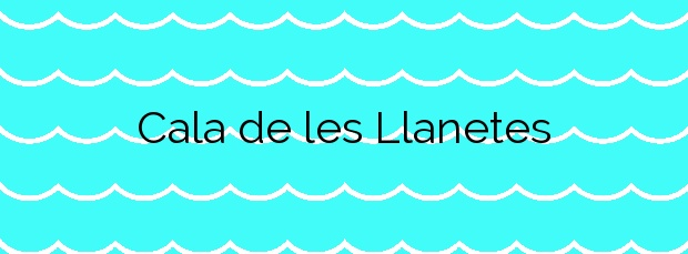 Información de la Cala de les Llanetes en Vinaròs