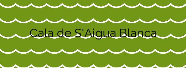 Información de la Cala de S'Aigua Blanca en Santa Eulalia del Río