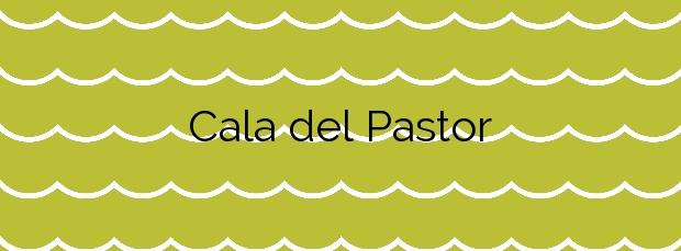 Información de la Cala del Pastor en Vinaròs