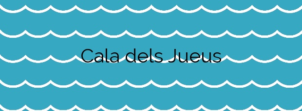 Información de la Cala dels Jueus en Alicante