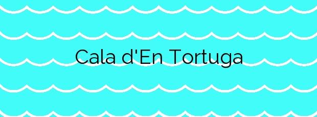 Información de la Cala d'En Tortuga en Maó