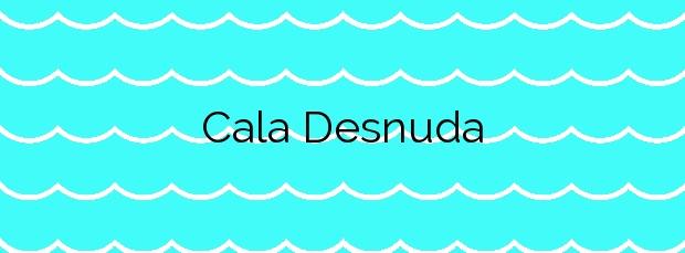 Información de la Cala Desnuda en Mazarrón