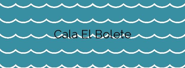 Información de la Cala El Bolete en Cartagena