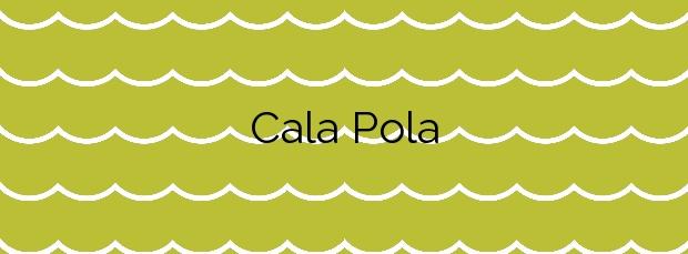 Información de la Cala Pola en Tossa de Mar