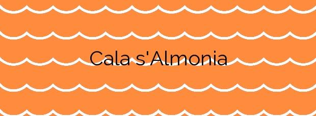 Información de la Cala s'Almonia en Santanyí