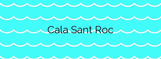 Información de la Cala Sant Roc en Palafrugell