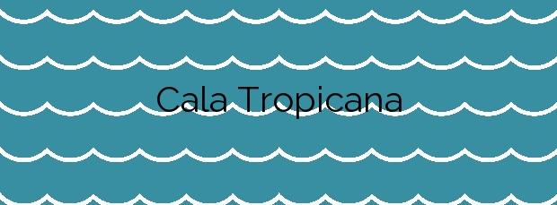 Información de la Cala Tropicana en Manacor