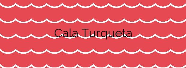 Información de la Cala Turqueta en Ciutadella de Menorca