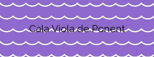 Información de la Cala Viola de Ponent en Es Mercadal