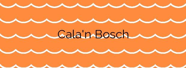 Información de la Cala'n Bosch en Ciutadella de Menorca