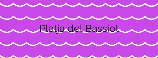Información de la Platja del Bassiot en Caldes d'Estrac