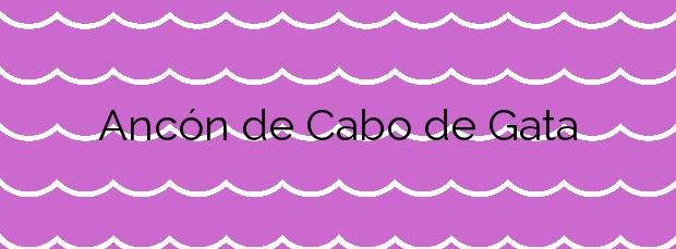 Información de la Playa Ancón de Cabo de Gata en Níjar