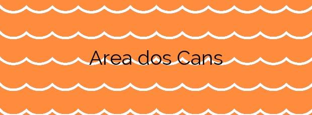 Información de la Playa Area dos Cans en Bueu
