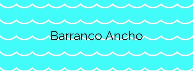 Información de la Playa Barranco Ancho en Mazarrón