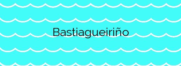 Información de la Playa Bastiagueiriño en Oleiros