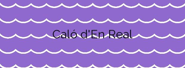 Información de la Playa Caló d'En Real en Sant Josep de sa Talaia