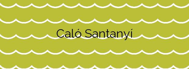 Información de la Playa Caló Santanyí en Santanyí