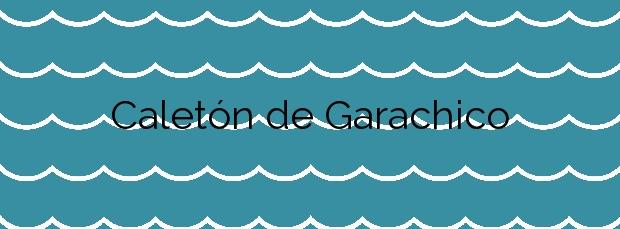 Información de la Playa Caletón de Garachico en Garachico
