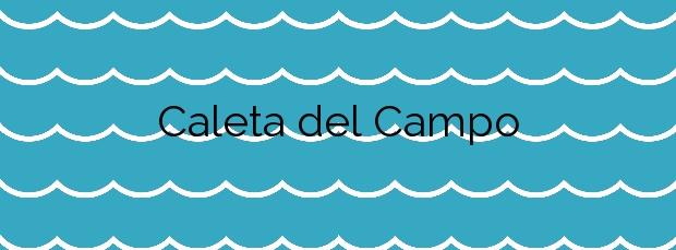 Información de la Playa Caleta del Campo en Haría