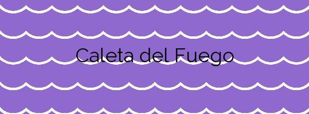 Información de la Playa Caleta del Fuego en Yaiza
