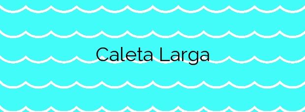 Información de la Playa Caleta Larga en Yaiza