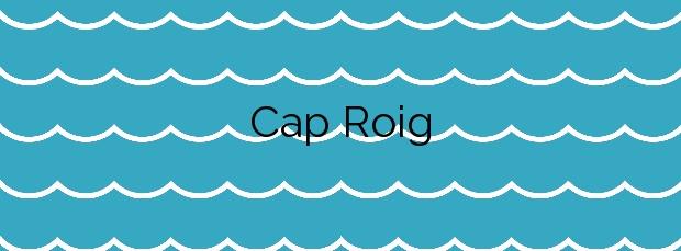 Información de la Playa Cap Roig en L'Ampolla