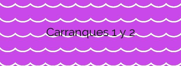 Información de la Playa Carranques 1 y 2 en Carreño