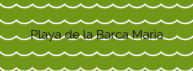 Información de la Playa de la Barca Maria en Badalona