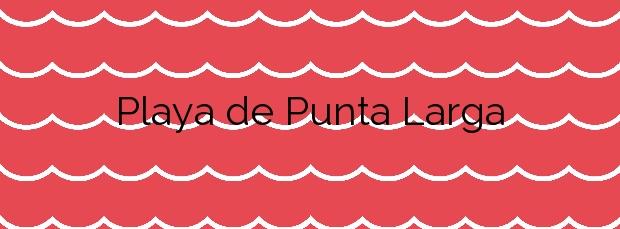 Información de la Playa de Punta Larga en Candelaria