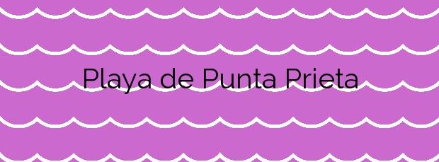Información de la Playa de Punta Prieta en Haría