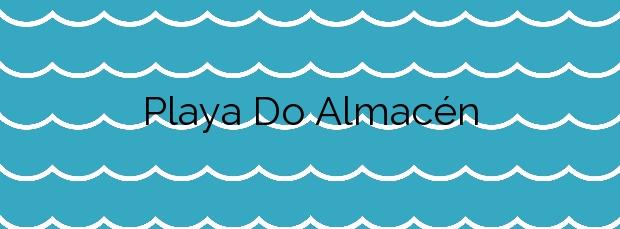 Información de la Playa Do Almacén en Moaña