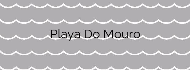 Información de la Playa Do Mouro en Moaña