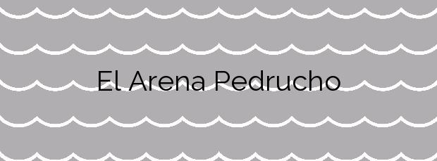 Información de la Playa El Arena Pedrucho en San Javier