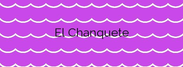 Información de la Playa El Chanquete en Málaga