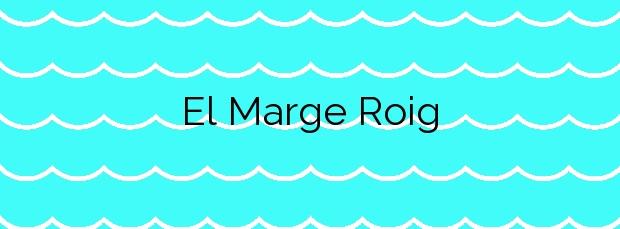 Información de la Playa El Marge Roig en Dénia