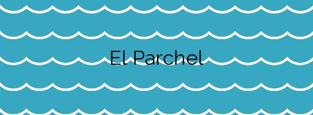 Información de la Playa El Parchel en San Bartolomé de Tirajana