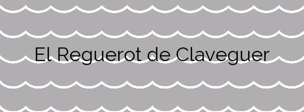 Información de la Playa El Reguerot de Claveguer en Salou
