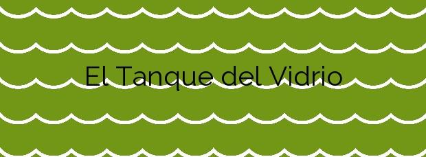 Información de la Playa El Tanque del Vidrio en Granadilla de Abona