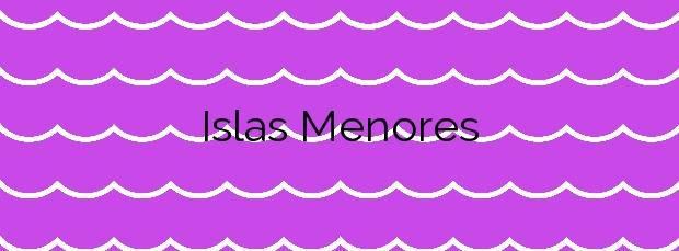 Información de la Playa Islas Menores en Cartagena