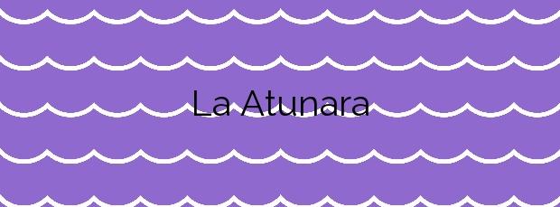 Información de la Playa La Atunara en La Línea de la Concepción