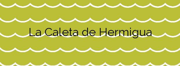 Información de la Playa La Caleta de Hermigua en Hermigua