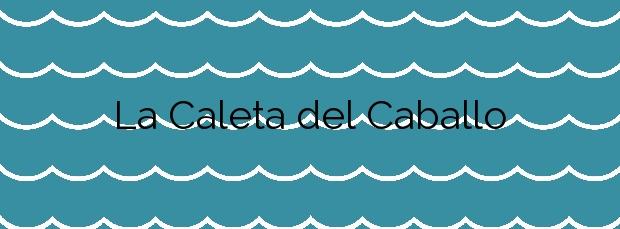 Información de la Playa La Caleta del Caballo en Teguise