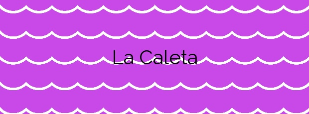 Información de la Playa La Caleta en Orihuela