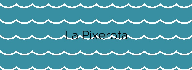 Información de la Playa La Pixerota en Mont-roig del Camp