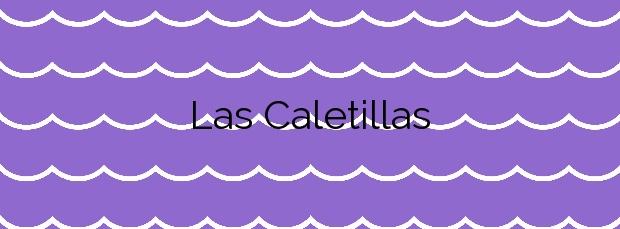 Información de la Playa Las Caletillas en Candelaria