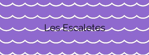Información de la Playa Les Escaletes en Sant Pol de Mar